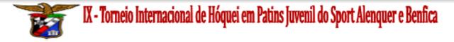 IX TORNEIO INTERNACIONAL ALENQUER