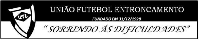 UNIÃO FUTEBOL ENTRONCAMENTO COM PLANTEL DEFINIDO